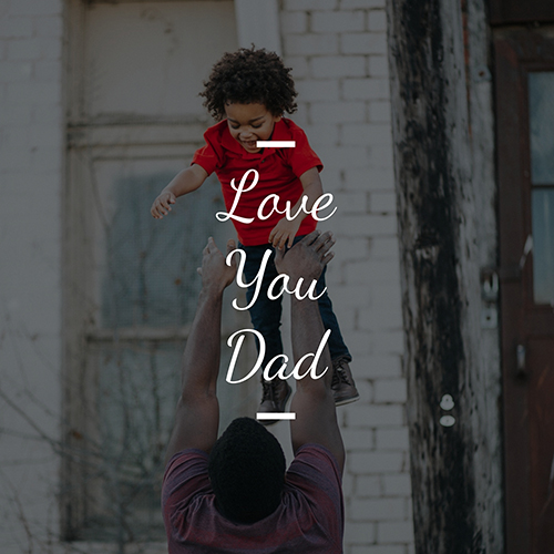 Love You Dad Template