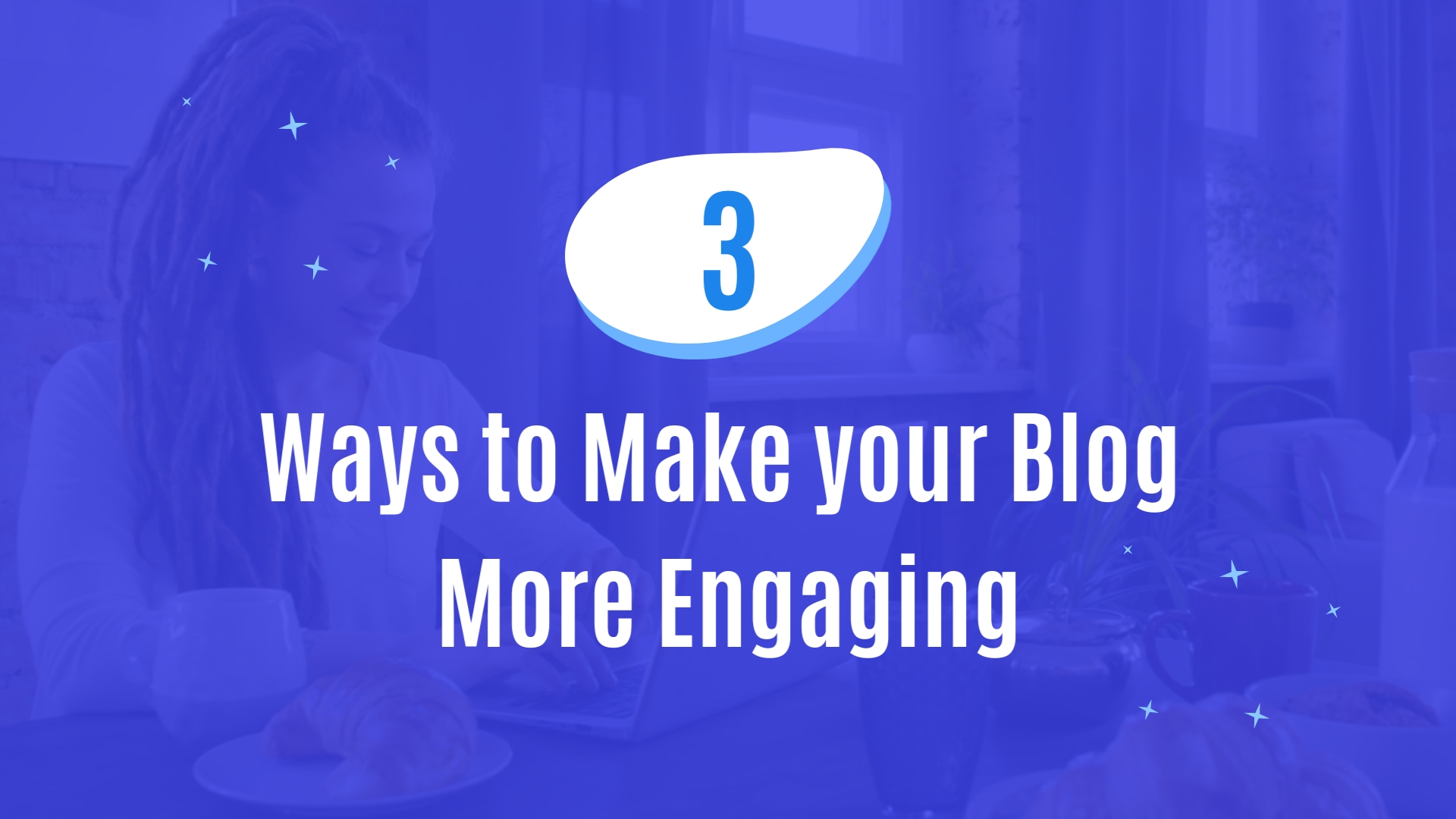 3 Ways to Make Your Blog More Engaging - Listicle Video Template