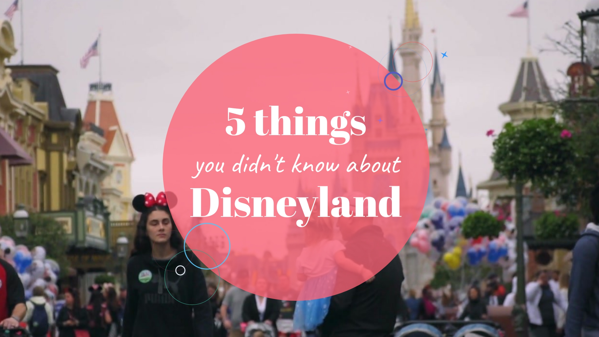 5 Things You Didn't Know About Disneyland - Listicle Video Template