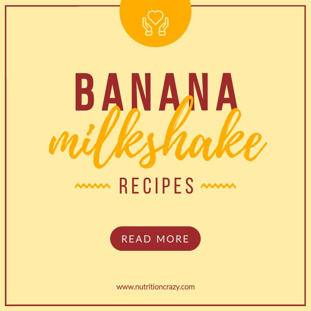 Banana Milkshake Recipes Instagram Post   Template