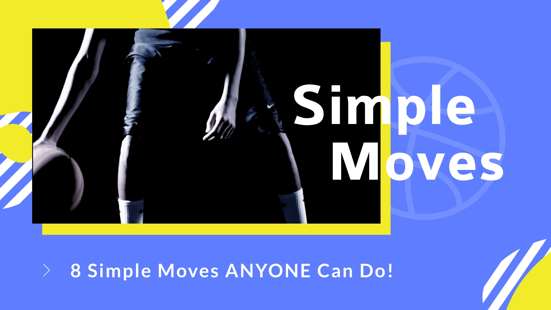 Basketball Simple Moves Intro - Video Template