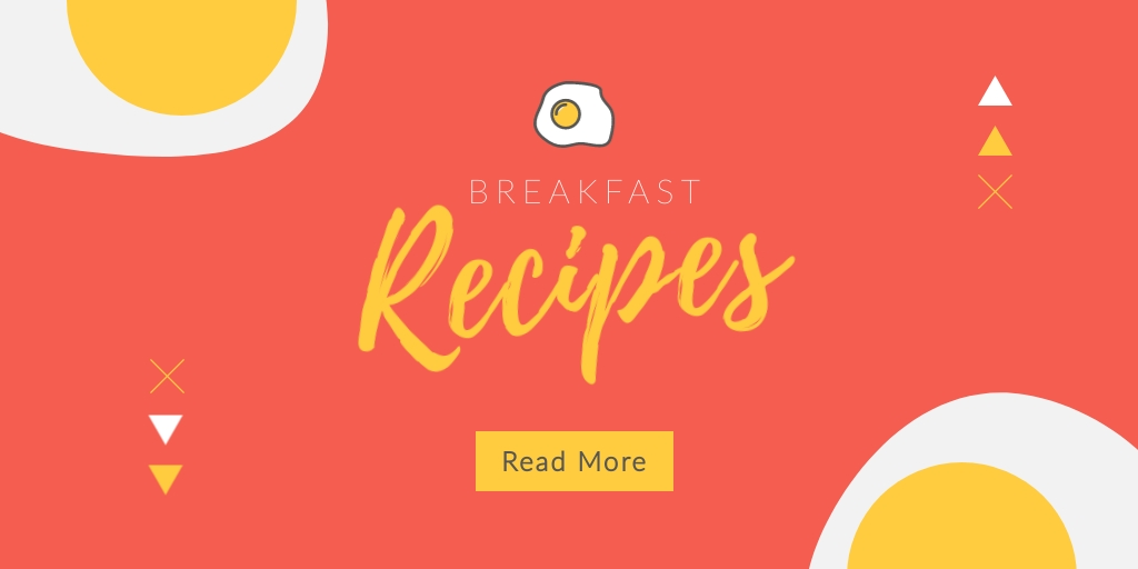 Breakfast Recipes Twitter Post  Template