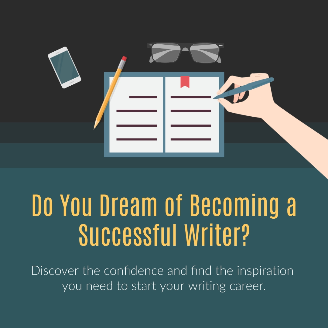 Dream of Being a Successful Writer Square Template