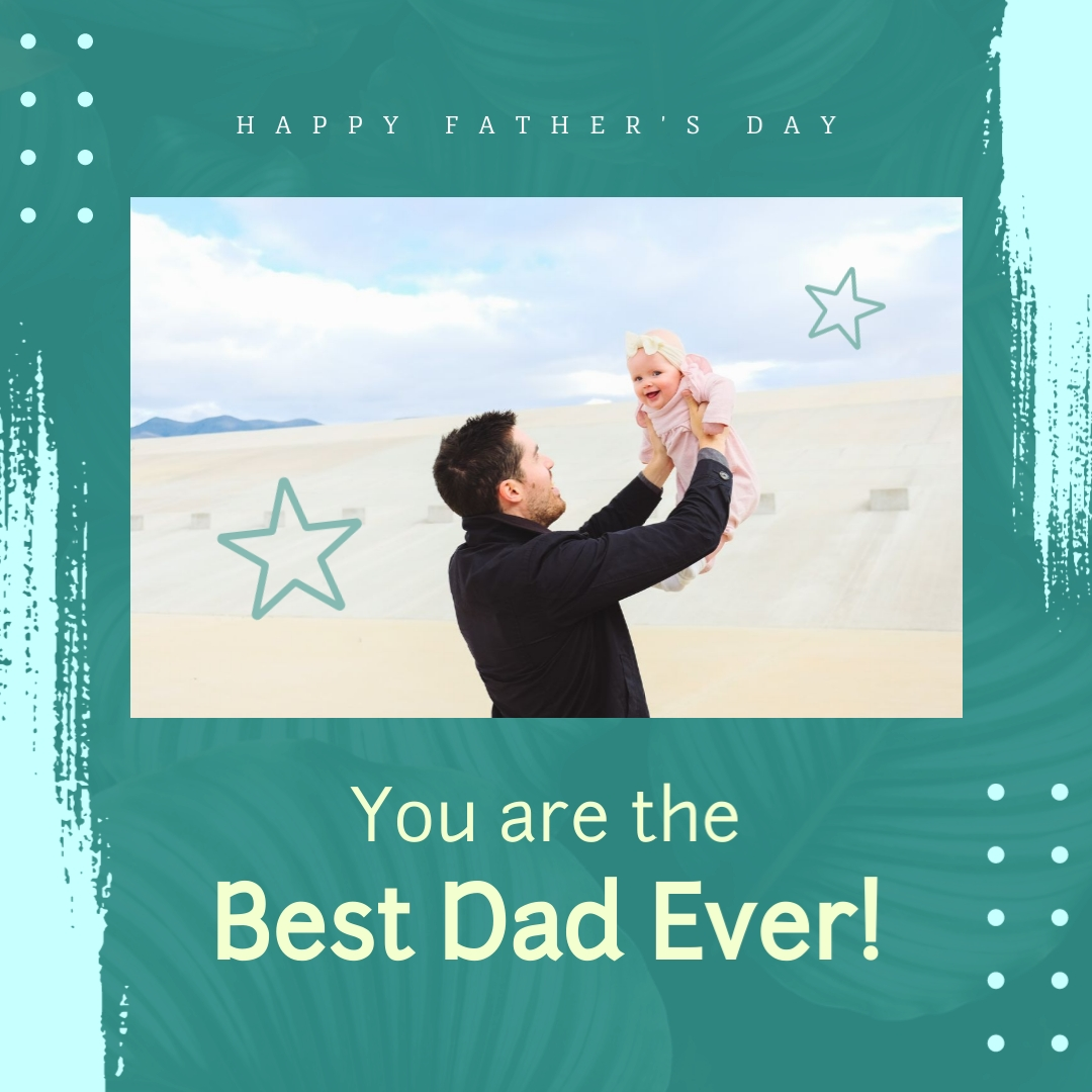Fathers Day Best Dad Ever Template