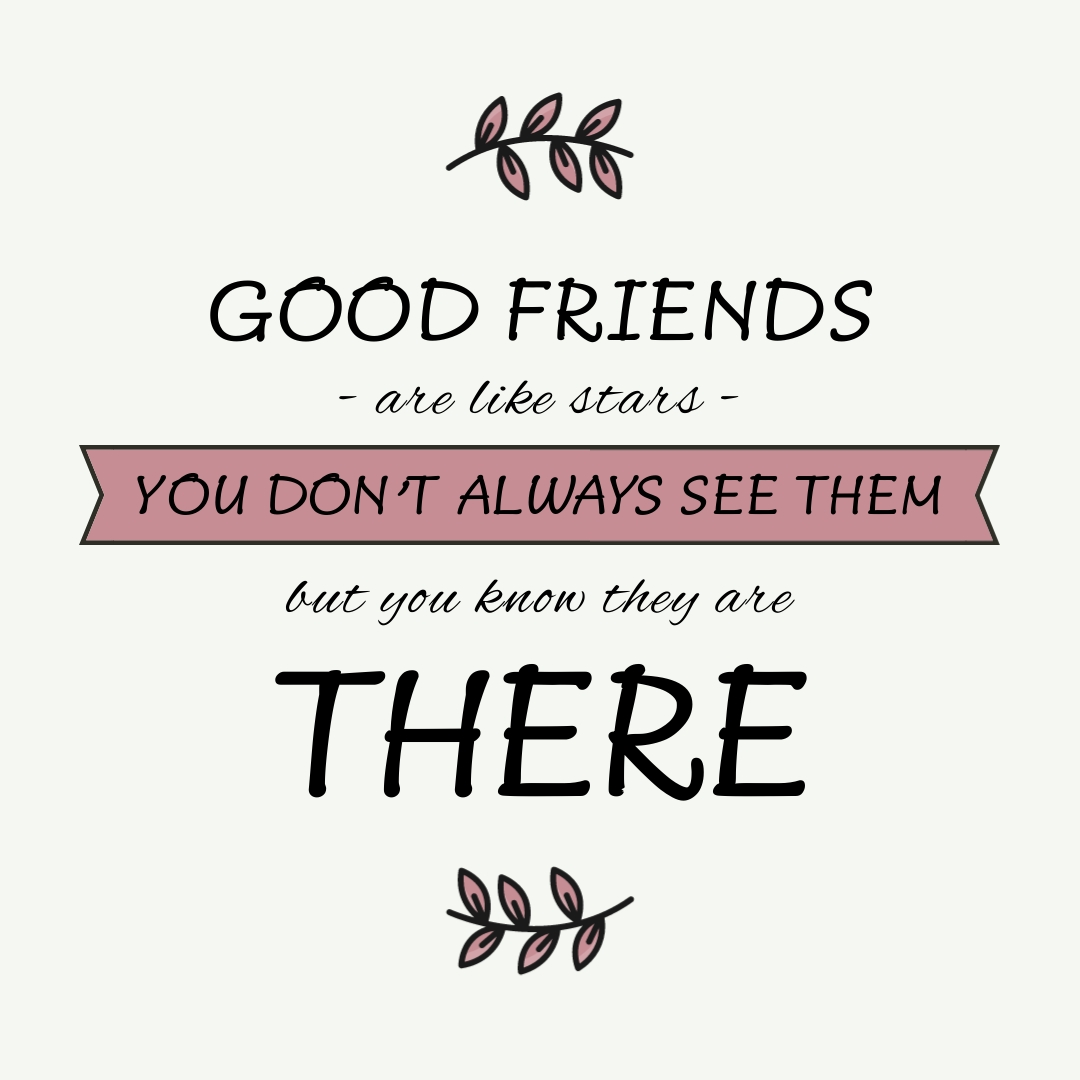 Good Friends are Like Stars Quote Square Template