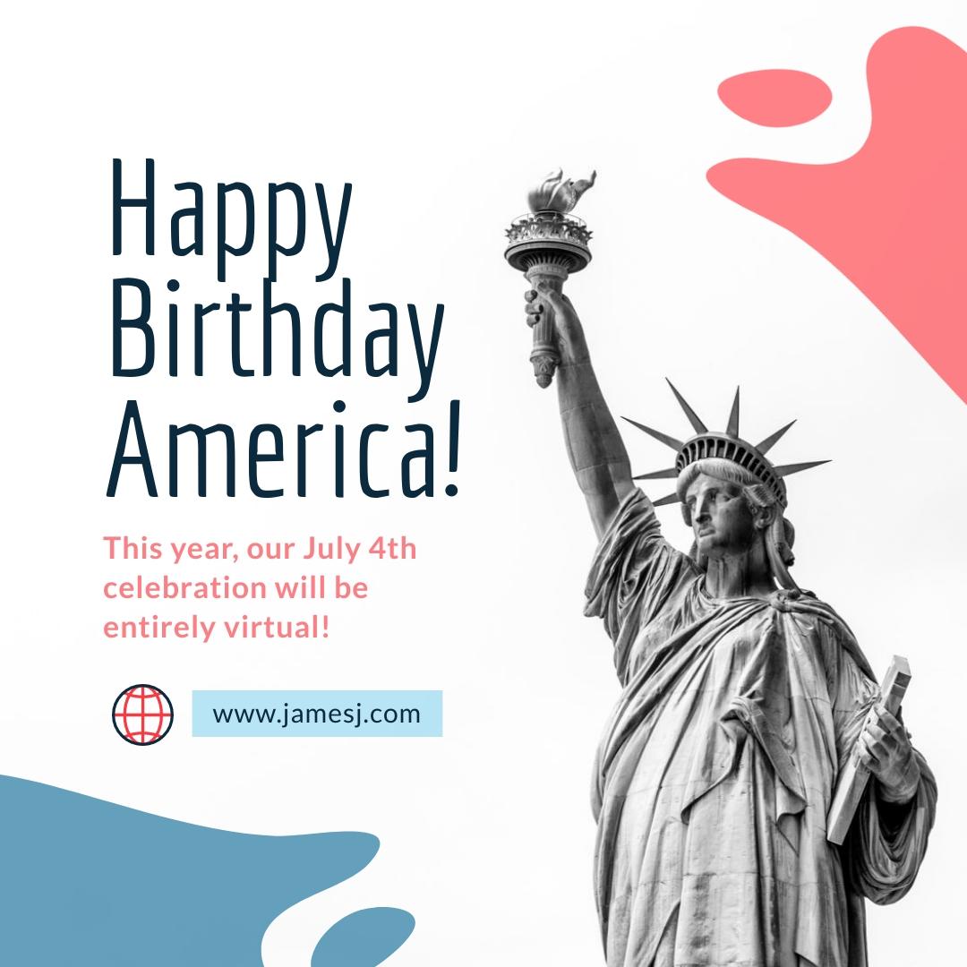 Happy Birthday America Virtual Celebration - Instagram Post Template