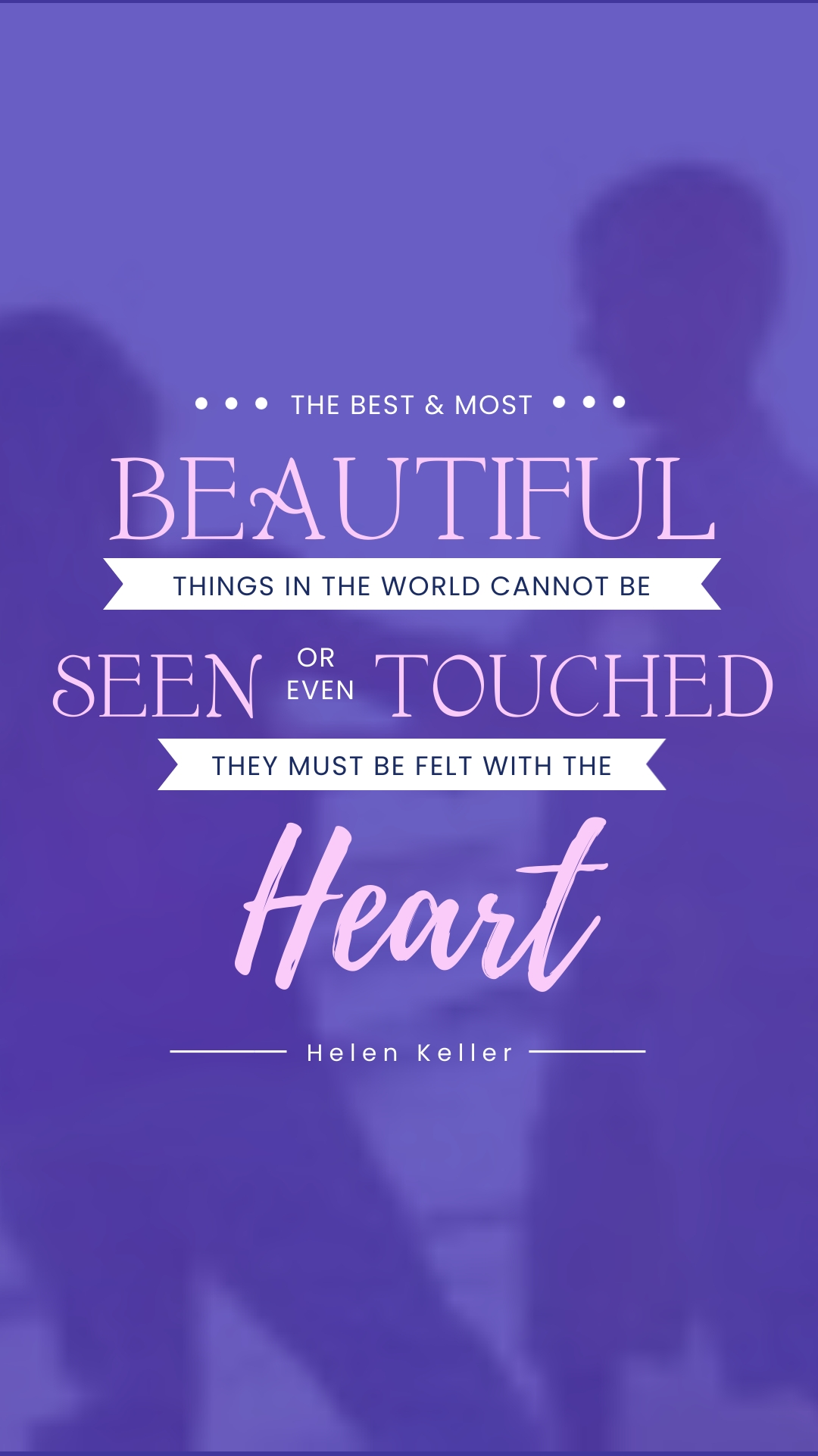 Helen Keller Animated Quote Vertical Template