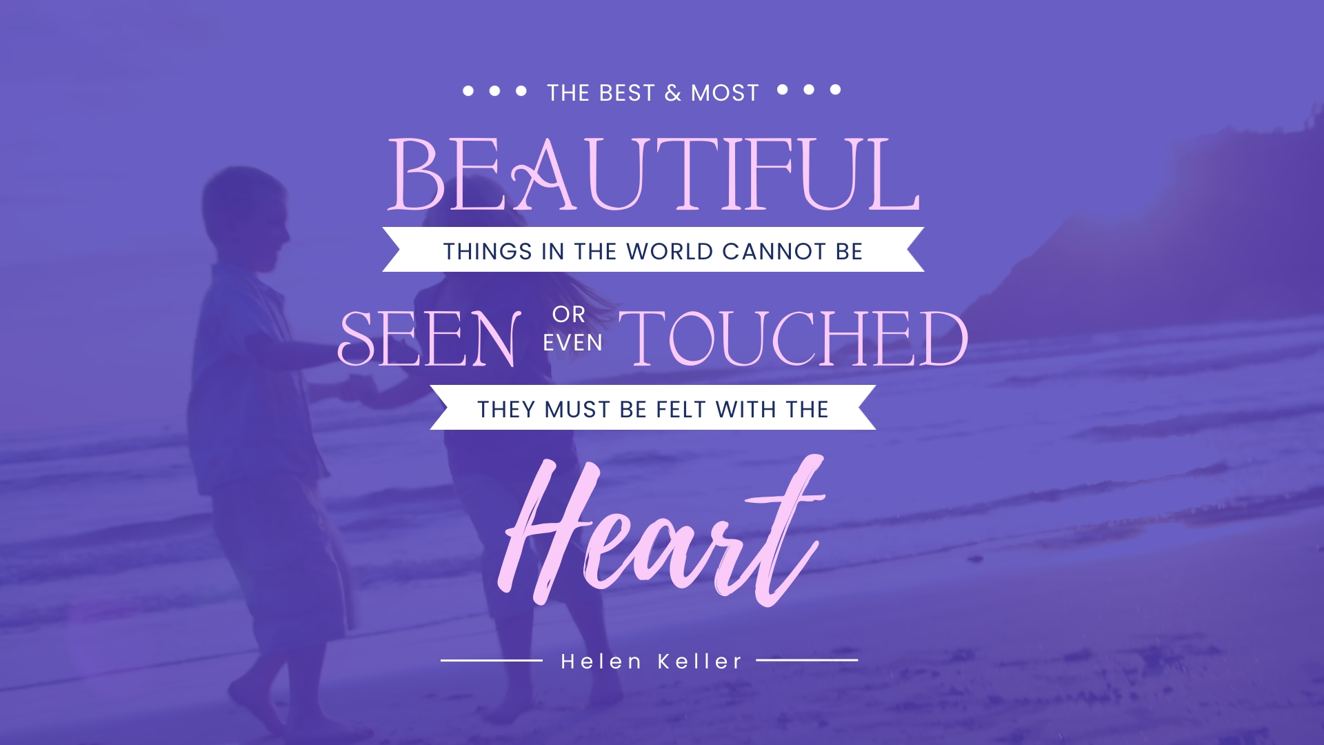 Helen Keller - Animated Quote Template