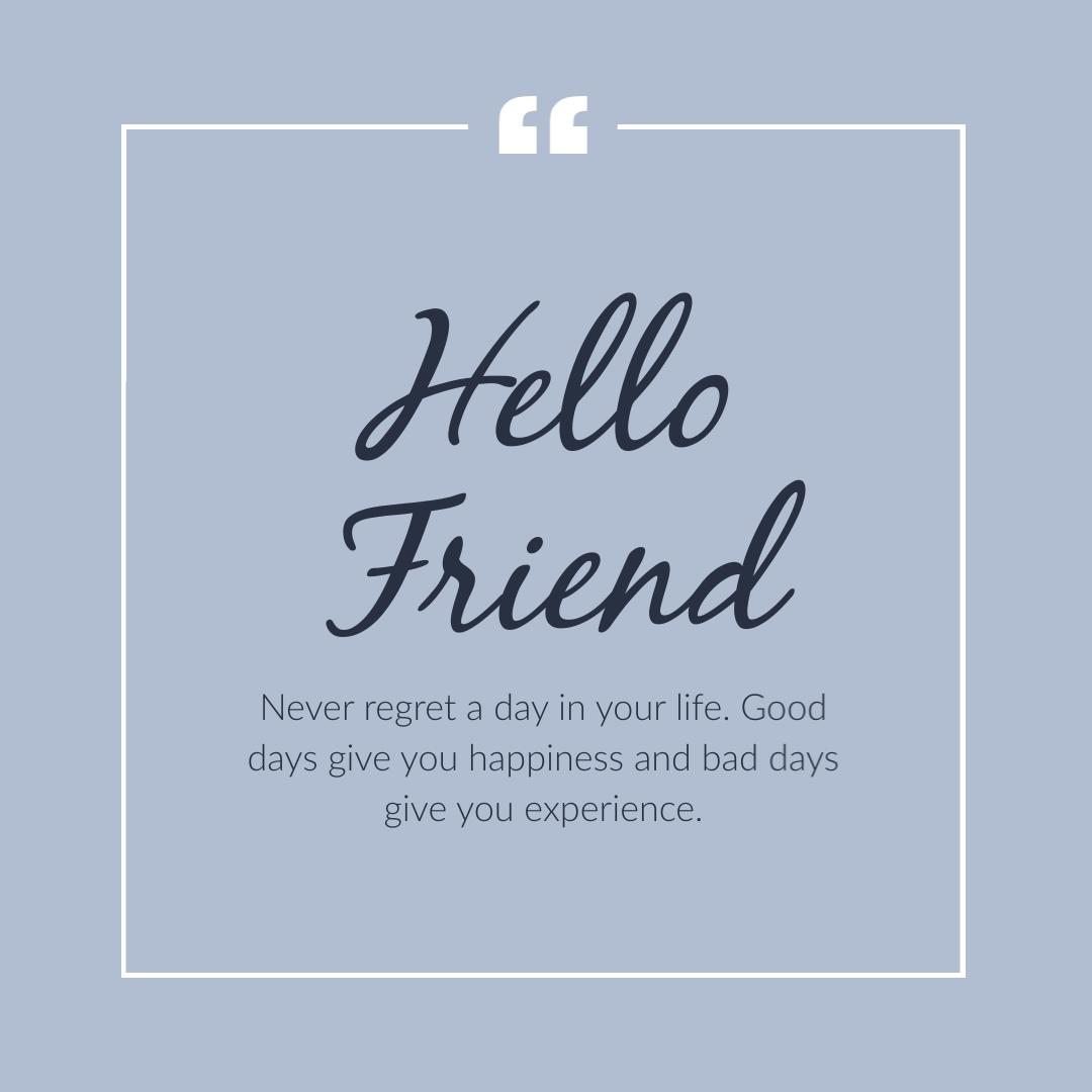 Hello Friend Quote Instagram Post Template