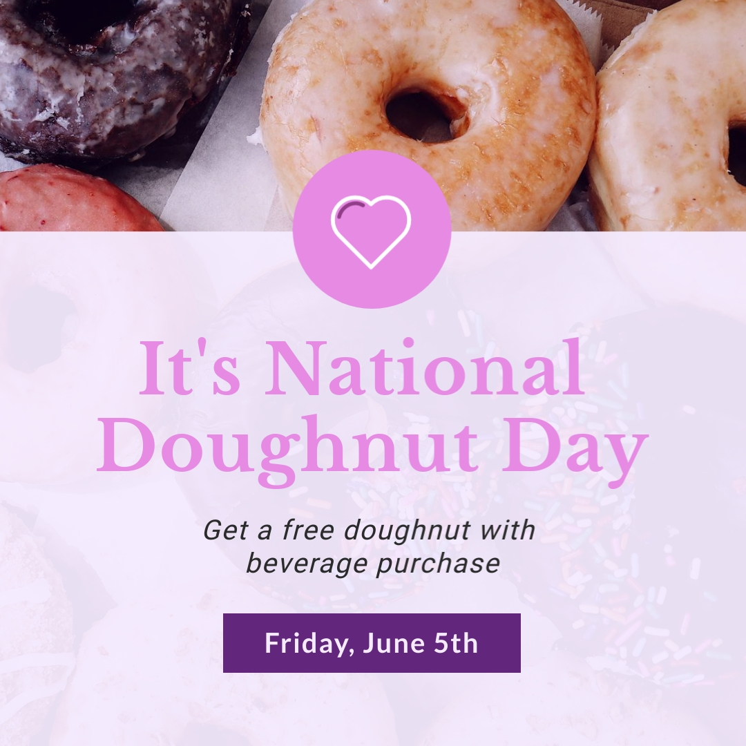 Its National Doughnut Day Free with Beverage Purchase Square Template