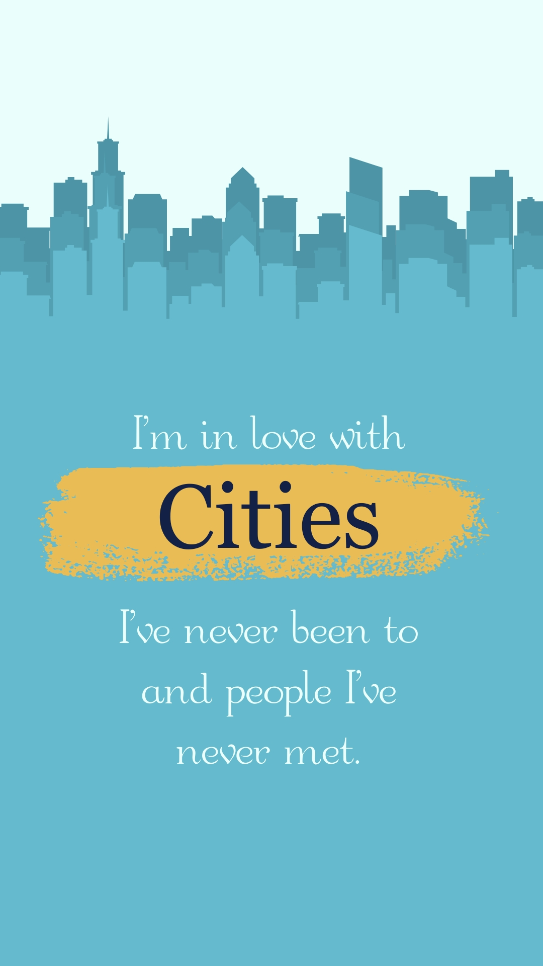Love the Cities Phone Wallpaper Template