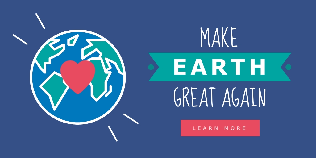Make Earth Great Again Twitter Post  Template
