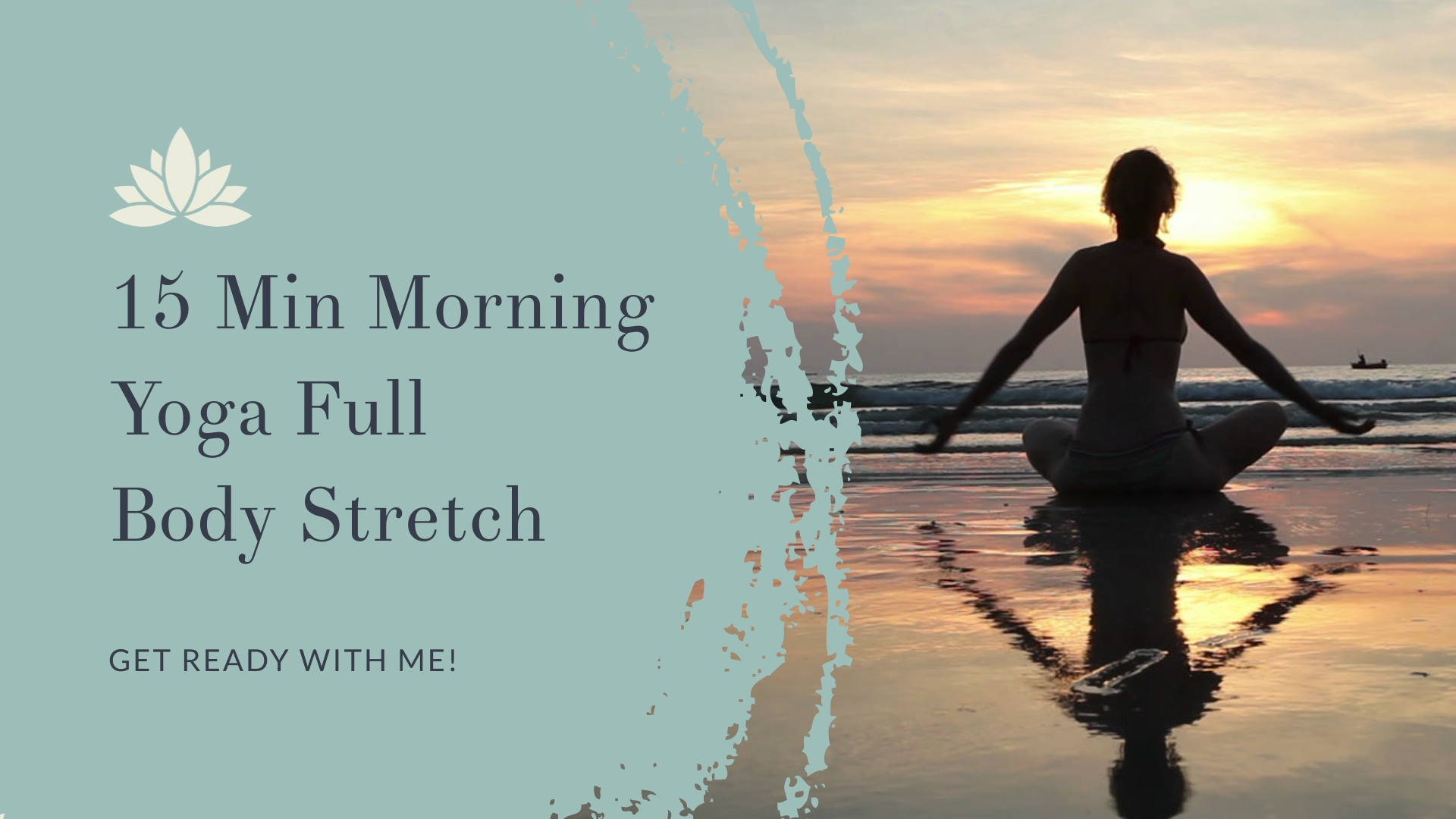 Morning Yoga Full Body Stretch Intro - Video Template