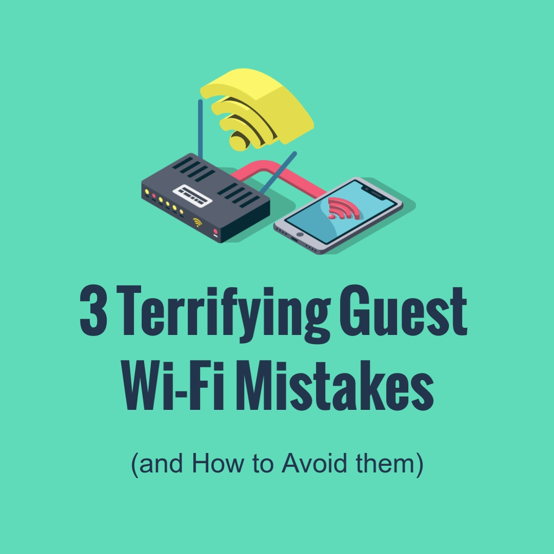 Terrifying Guest Wifi Mistakes Square Template