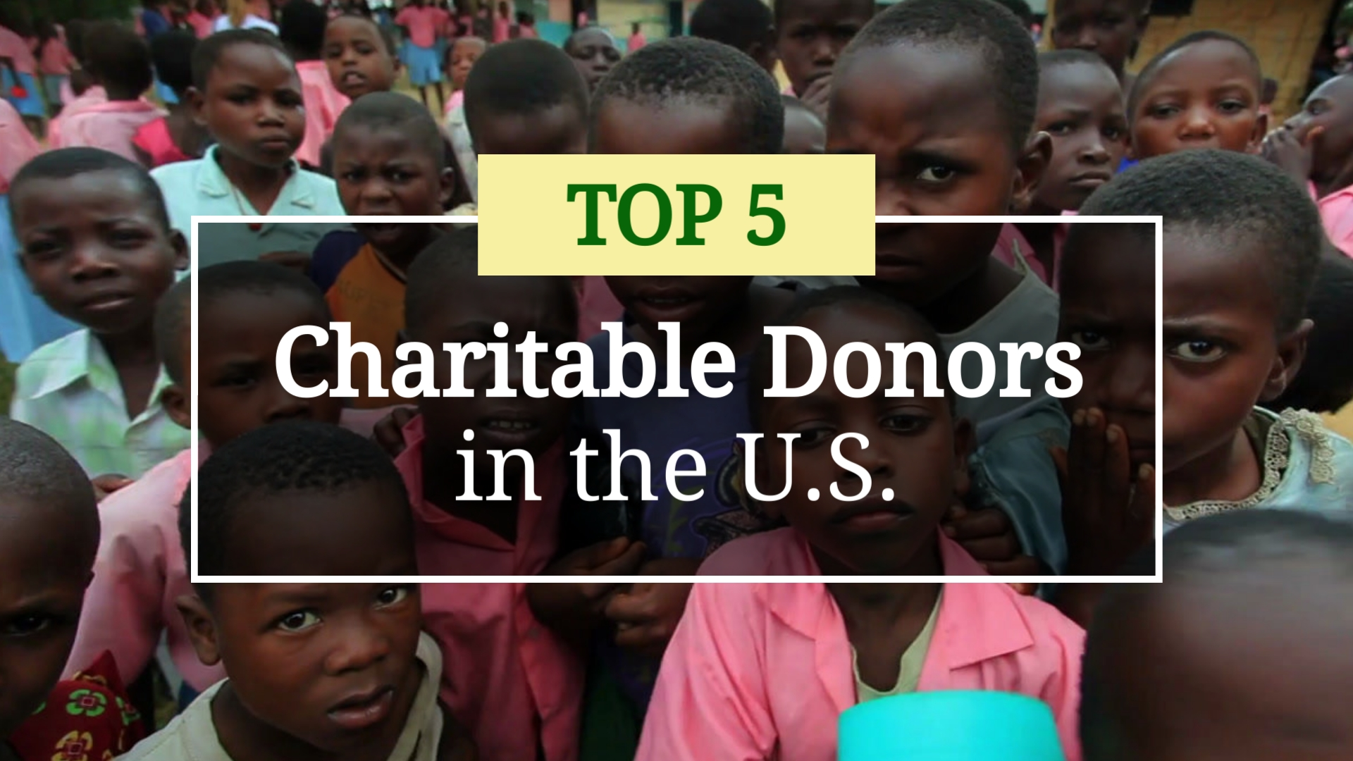 Top 5 Charitable Donors in the U.S. - Listicle Video Template