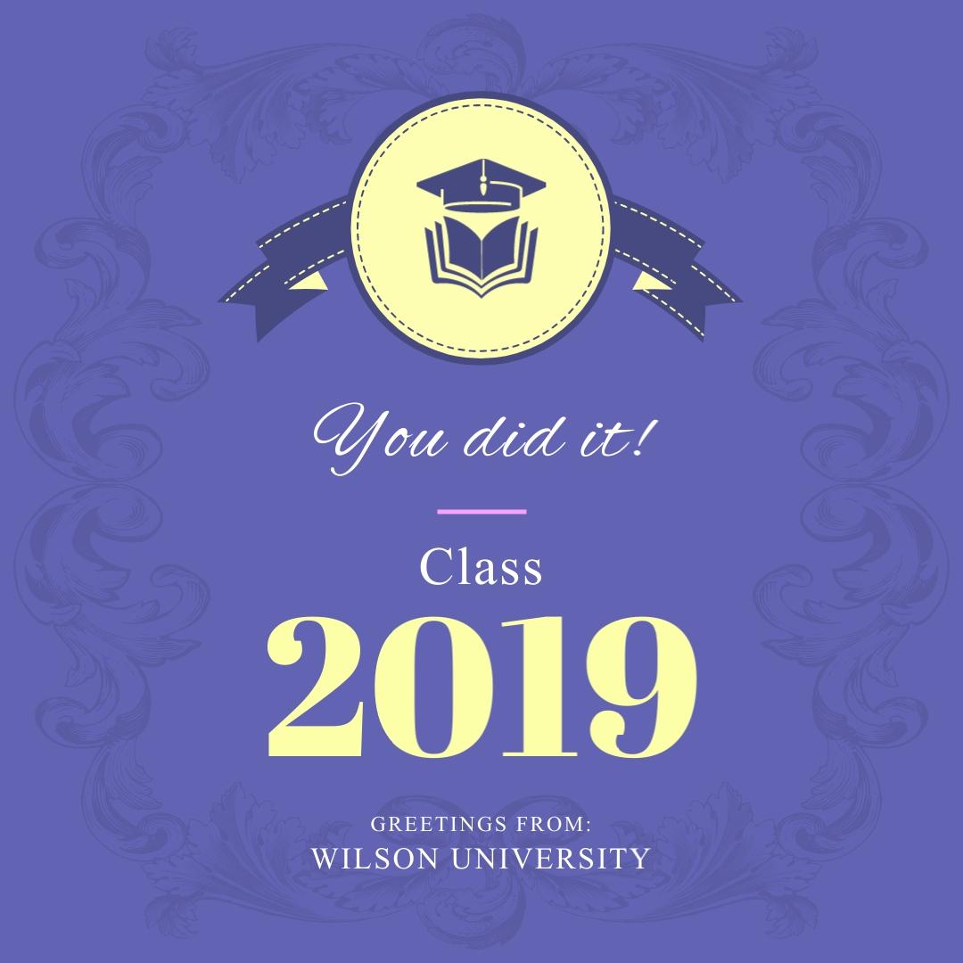 You Did It Class 2019 Graduates Instagram Post Template