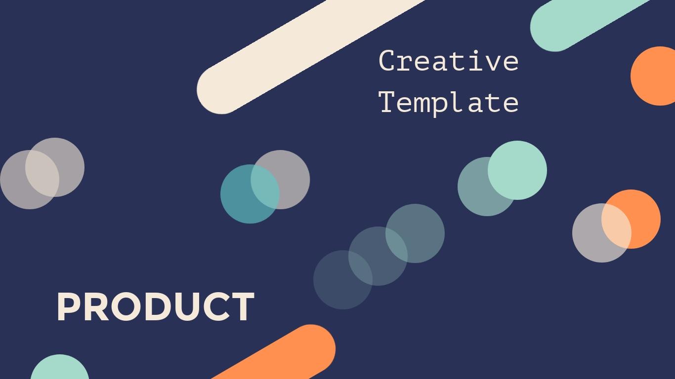Creative Product - Presentation Template