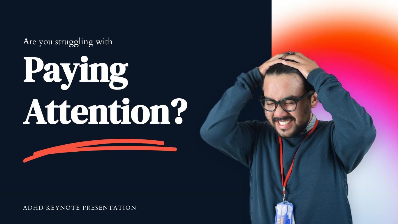ADHD Keynote Presentation Template