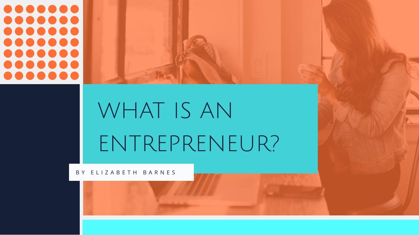 What is an Entrepreneur - Presentation Template